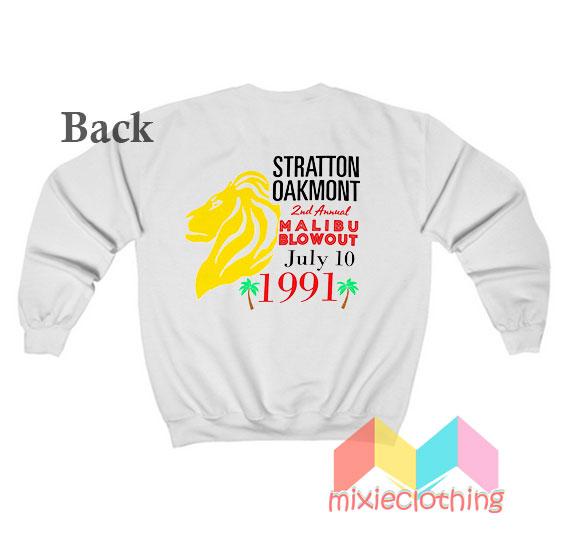 Stratton Oakmont 2nd Annual Malibu Blowout Sweatshirt