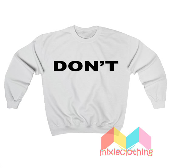 Don't David Rose Sweatshirt