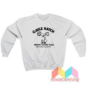 Gayle Hatch Weight Lifting Team Sweatshirt
