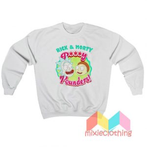 Rick and Morty Pussy Pounders Sweatshirt