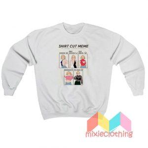 Shirt Cut Meme Challenge Ft Annelise Sweatshirt